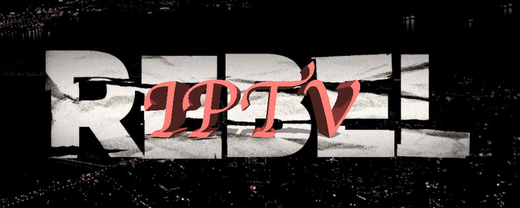 Rebel IPTV